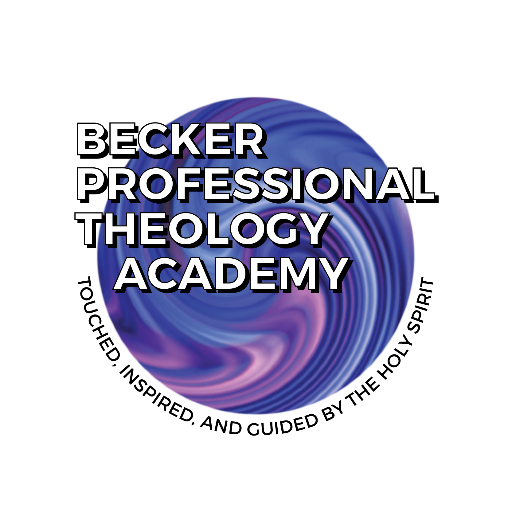 The Origins of Becker Bible Ministries, Inc. and Becker Professional Theology Academy